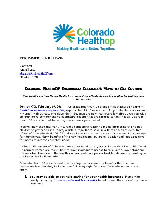 FOR IMMEDIATE RELEASE Contact: Anna Beaty abeaty@CoHealthOP.org 303.433.7020  Colorado HealthOP Encourages Colorado's Moms...