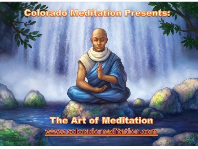 Colorado Meditation Presents: