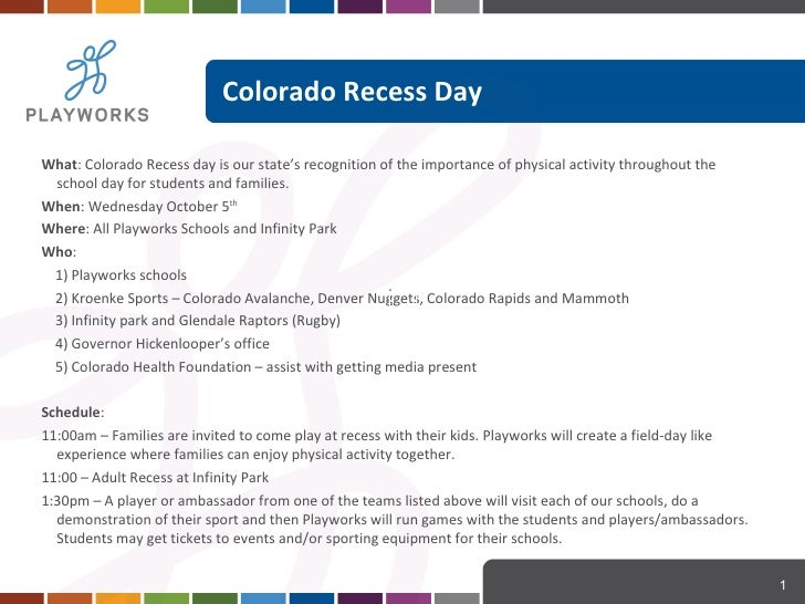 Colorado Recess Day  <ul><li>What : Colorado Recess day is our state's recognition of the importance of physical activity ...