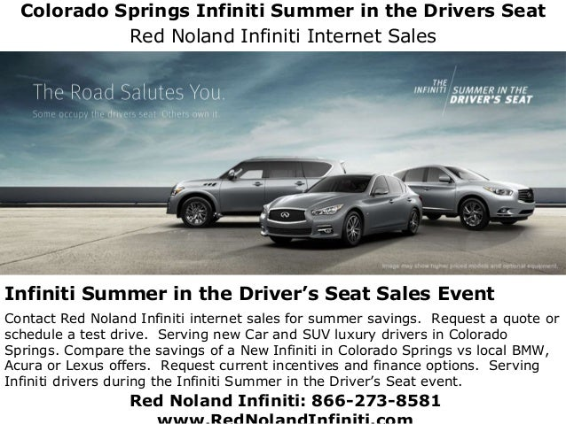 Colorado Springs Infiniti Summer In The Driver S Seat Red Noland In