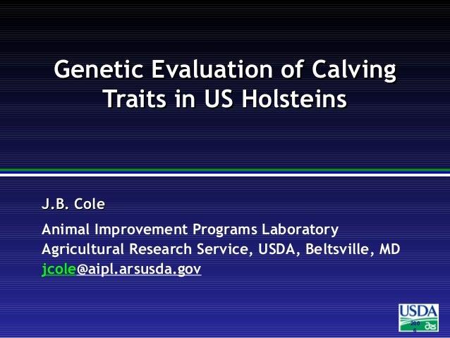 200 6 J.B. ColeJ.B. Cole Animal Improvement Programs Laboratory Agricultural Research Service, USDA, Beltsville, MD jcole@...