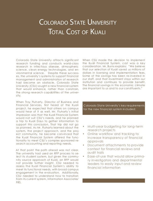 Colorado State University Total Cost of Kuali Colorado State University attracts significant research funding and conducts...