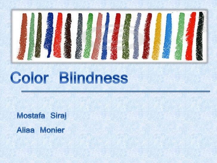 Ishihara Test  what is colorblindness ?  Color Blindness Causes    Color Blindness Classifications   Examples   Solution  ...