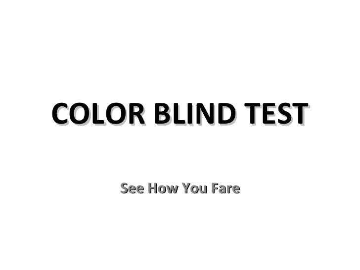 COLOR BLIND TEST See How You Fare