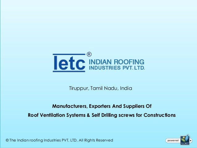 Tiruppur, Tamil Nadu, India                          Manufacturers, Exporters And Suppliers Of            Roof Ventilation...