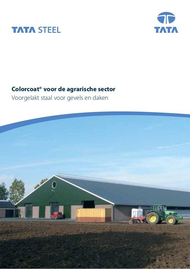 Voorgelakt staal voor gevels en daken Colorcoat® voor de agrarische sector