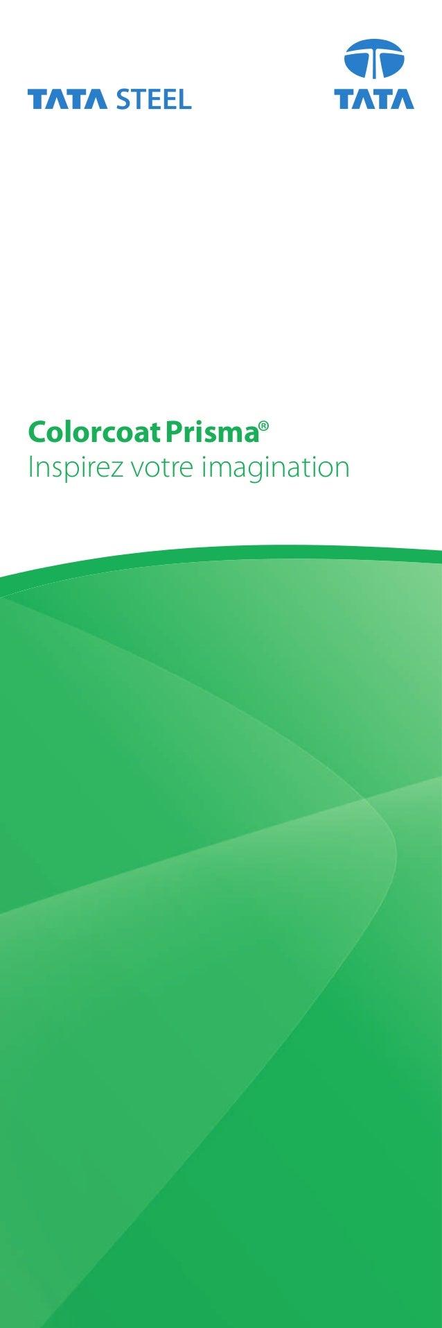 ColorcoatPrisma® Inspirez votre imagination
