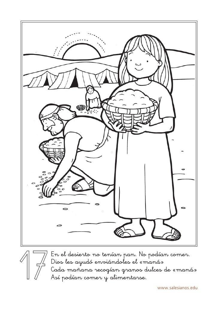 17      En el desierto no tenían pan. No podían comer.      Dios les ayudó enviándoles el «maná»      Cada mañana recogían...
