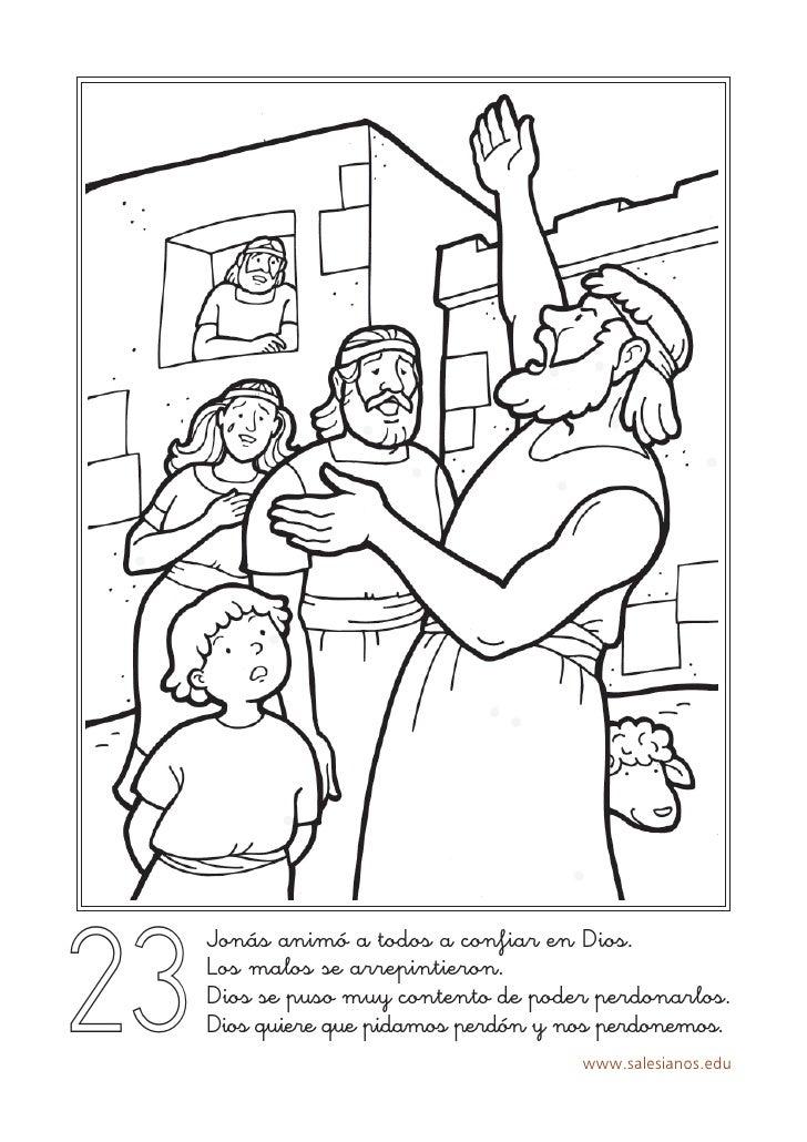 23      Jonás animó a todos a confiar en Dios.      Los malos se arrepintieron.      Dios se puso muy contento de poder pe...