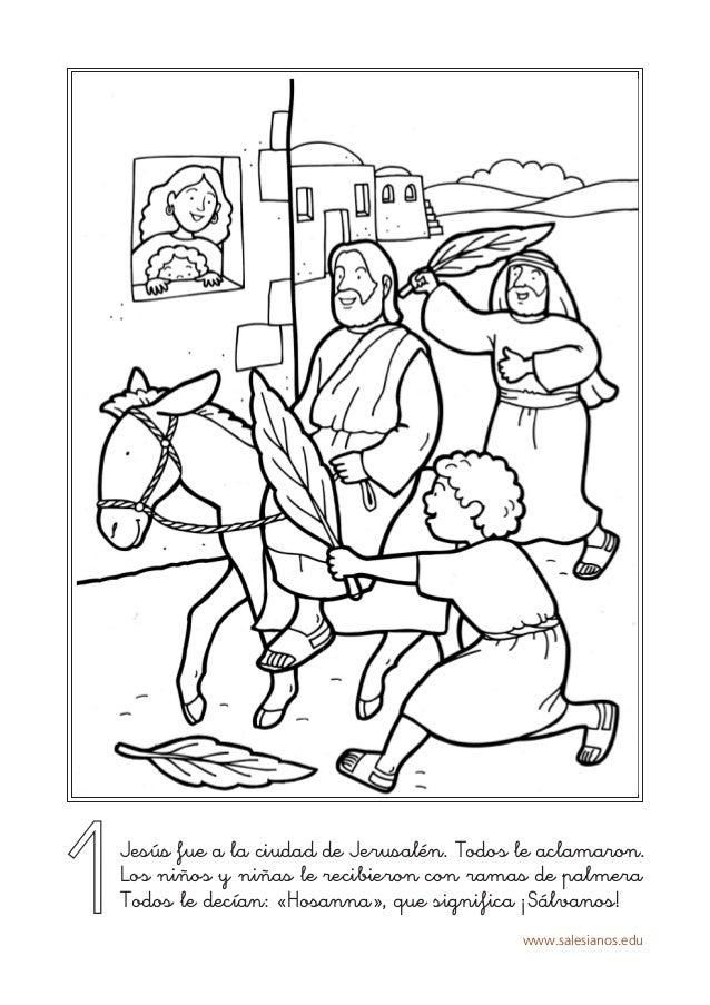 www.salesianos.edu 1Jesús fue a la ciudad de Jerusalén. Todos le aclamaron. Los niños y niñas le recibieron con ramas de p...