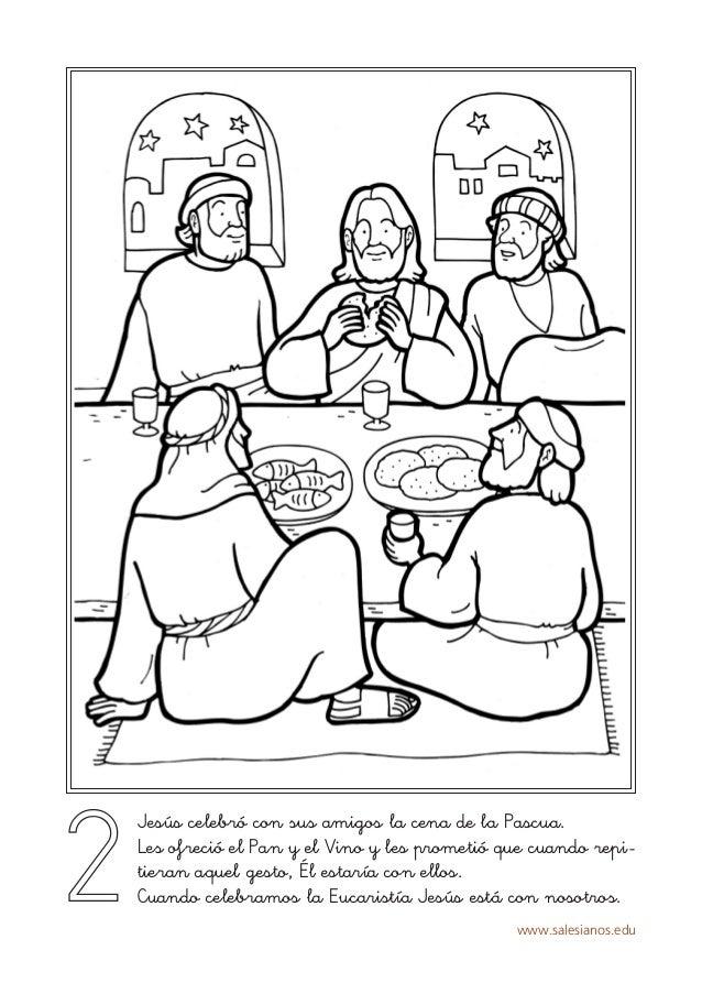 www.salesianos.edu 2 Jesús celebró con sus amigos la cena de la Pascua. Les ofreció el Pan y el Vino y les prometió que cu...