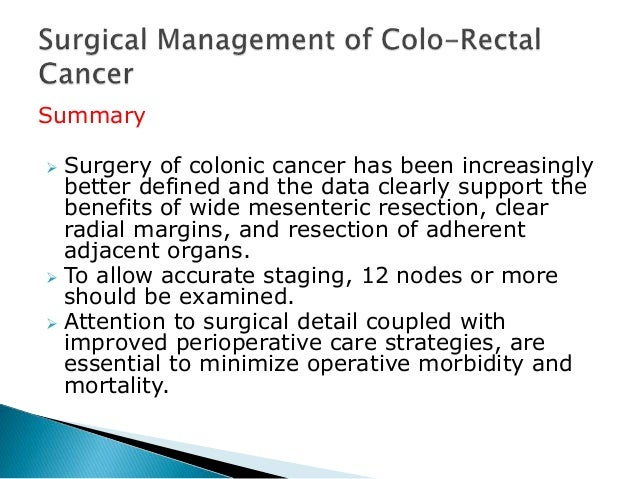 Colo Rectal Cancer Management