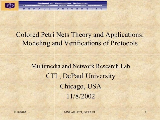 Colored Petri Nets Theory and Applications:  Modeling and Verifications of Protocols            Multimedia and Network Res...