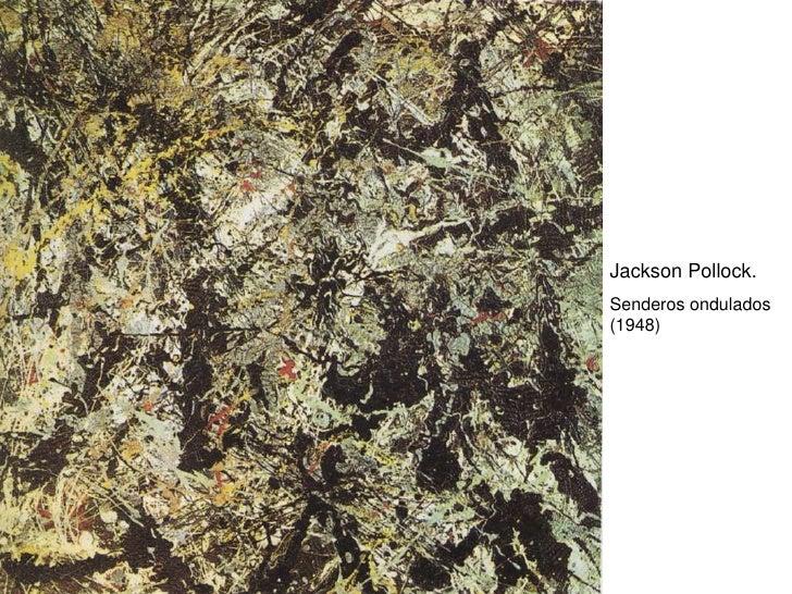 Jackson Pollock. Senderos ondulados (1948)