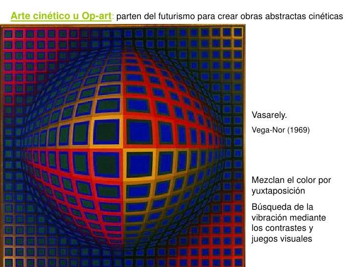 Arte cinético u Op-art: parten del futurismo para crear obras abstractas cinéticas                                        ...