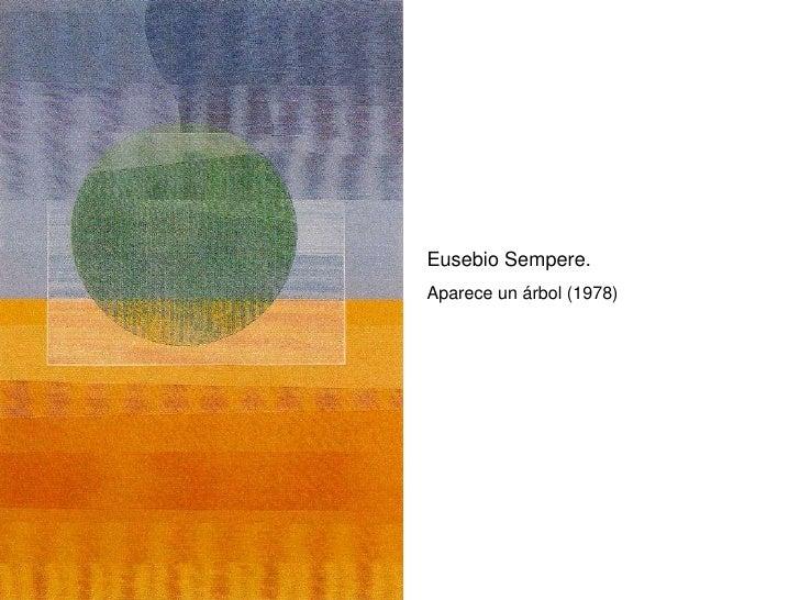 Eusebio Sempere. Aparece un árbol (1978)