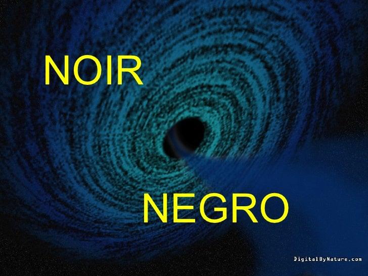 NOIR NEGRO