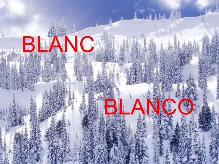 BLANC BLANCO