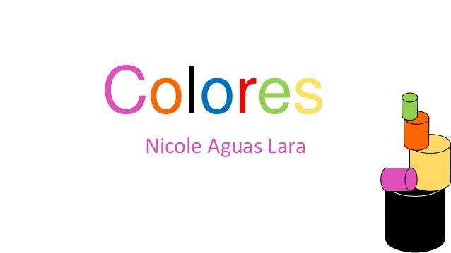 Colores Nicole Aguas Lara