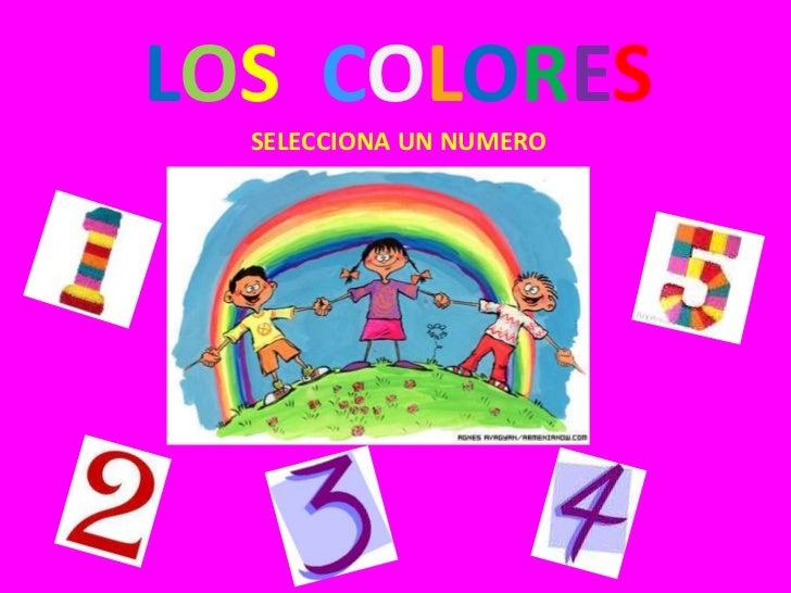 LOS COLORES  SELECCIONA UN NUMERO