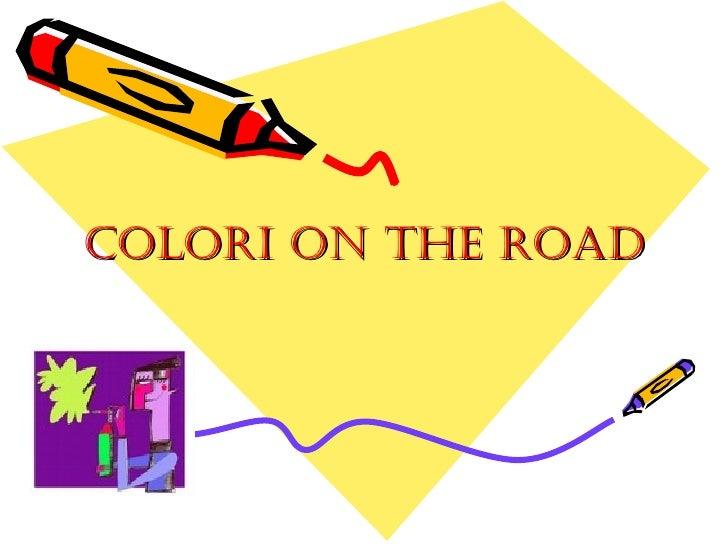 Colori on the road