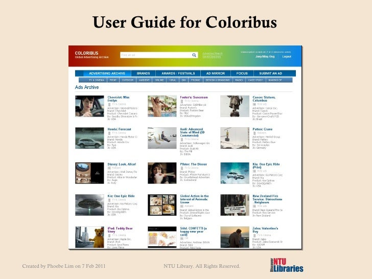 User Guide for Coloribus Created by Phoebe Lim on 7 Feb 2011 NTU Library. All Rights Reserved.