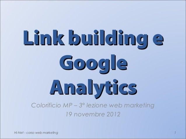 Link building e         Google        Analytics          Colorificio MP – 3° lezione web marketing                      19...