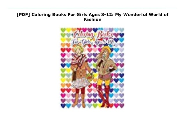 Pdf Coloring Books For Girls Ages 8 12 My Wonderful World Of Fashi