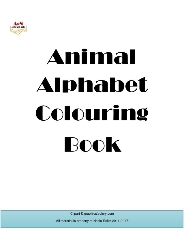Animal Alphabet Colouring Book Clipart © graphicsfactory.com All material is property of Nadia Selim 2011-2017