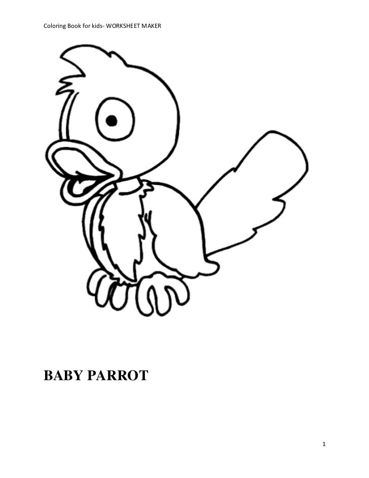 Coloring Book for kids- WORKSHEET MAKERBABY PARROT                                          1