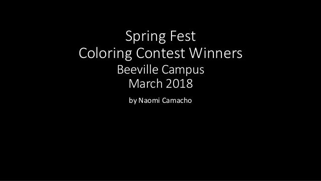 Spring Fest Coloring Contest Winners Beeville Campus March 2018 by Naomi Camacho
