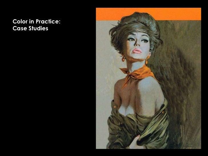 Color in Practice:Case Studies<br />