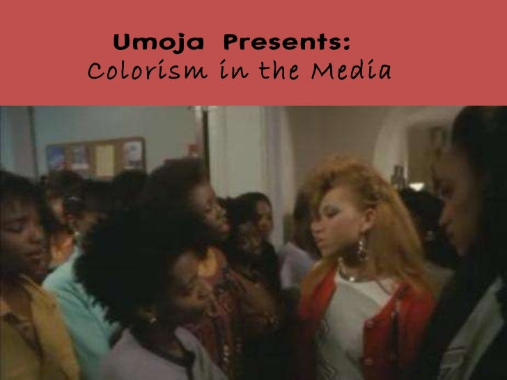 Umoja Presents:  Colorism in the Media