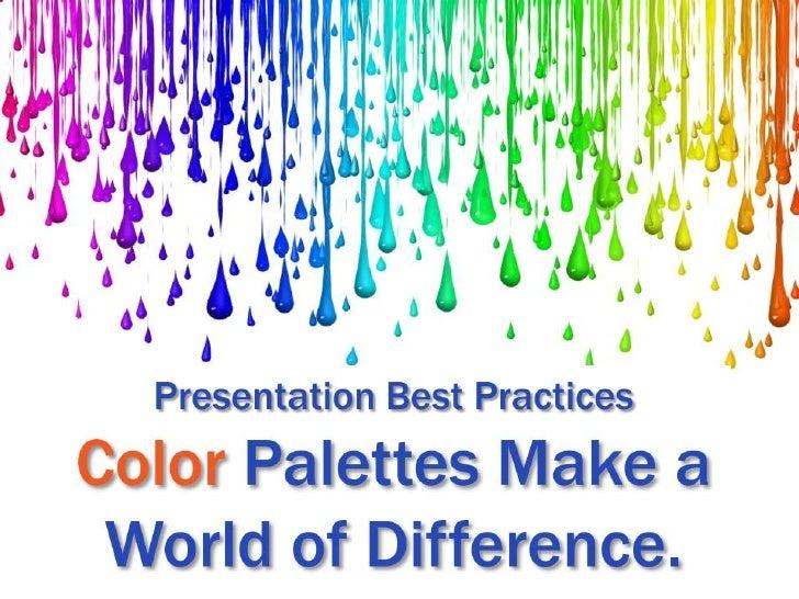 Open your presentation color palette.<br />