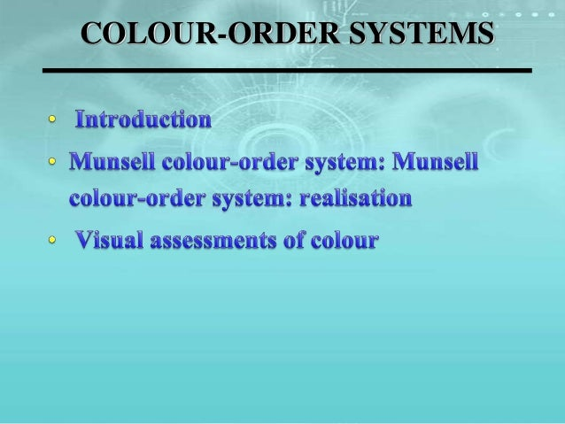 COLOUR-ORDER SYSTEMS