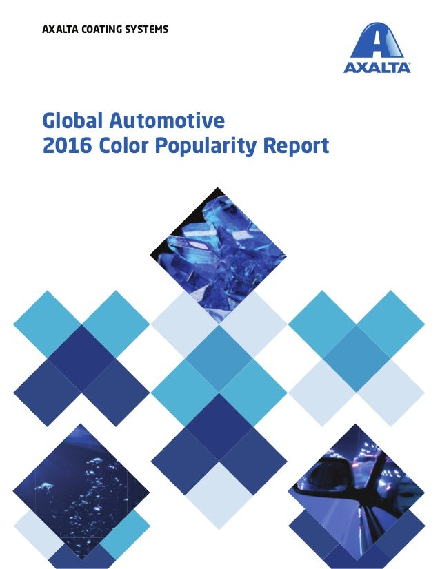 Global Automotive 2016 Color Popularity Report AXALTA COATING SYSTEMS