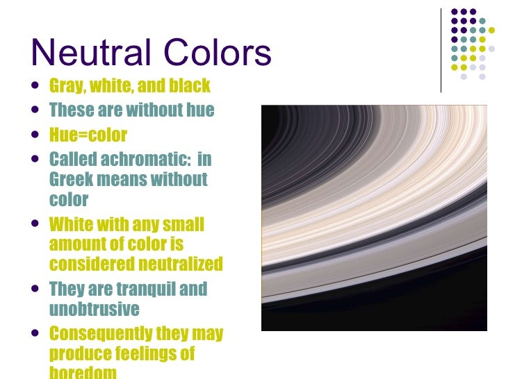 Neutral Colors ...