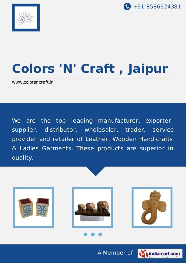 +91-8586924381 A Member of Colors 'N' Craft , Jaipur www.colorsncraft.in We are the top leading manufacturer, exporter, su...