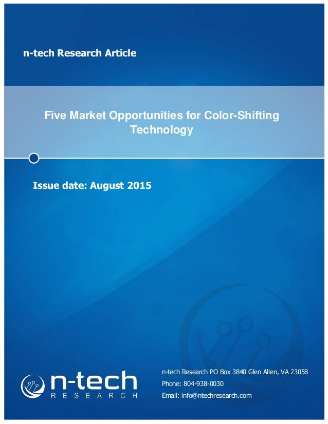 n-tech Research Article Five Market Opportunities for Color-Shifting Technology Issue date: August 2015 n-tech Research PO...