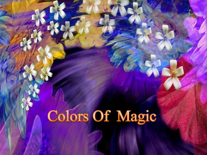 Colors of magic