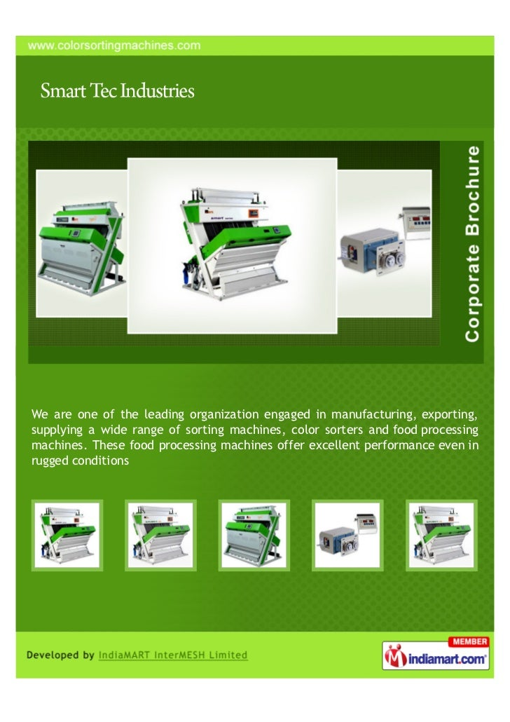 We are one of the leading organization engaged in manufacturing, exporting,supplying a wide range of sorting machines, col...