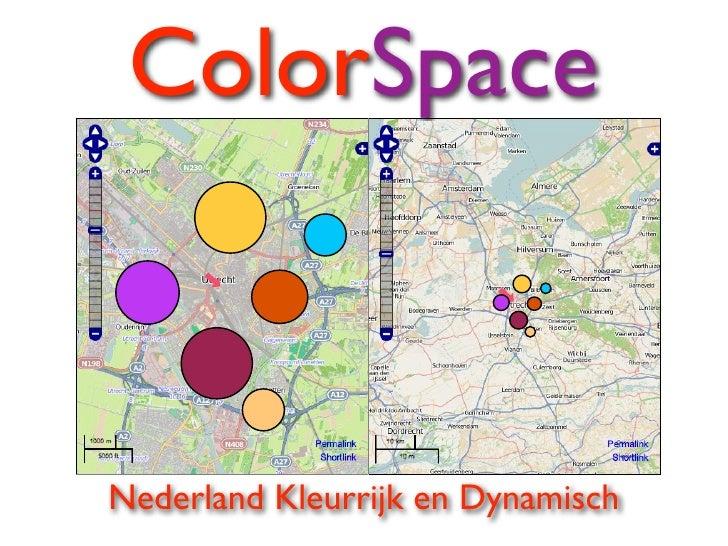 ColorSpaceNederland Kleurrijk en Dynamisch