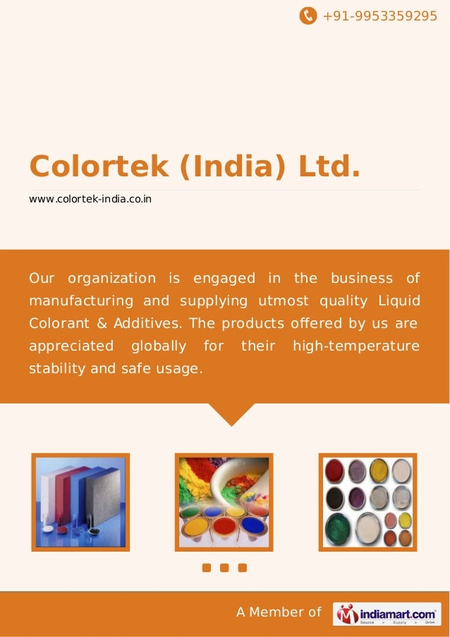 +91-9953359295  Colortek (India) Ltd. www.colortek-india.co.in  Our organization is engaged in the business of manufacturi...
