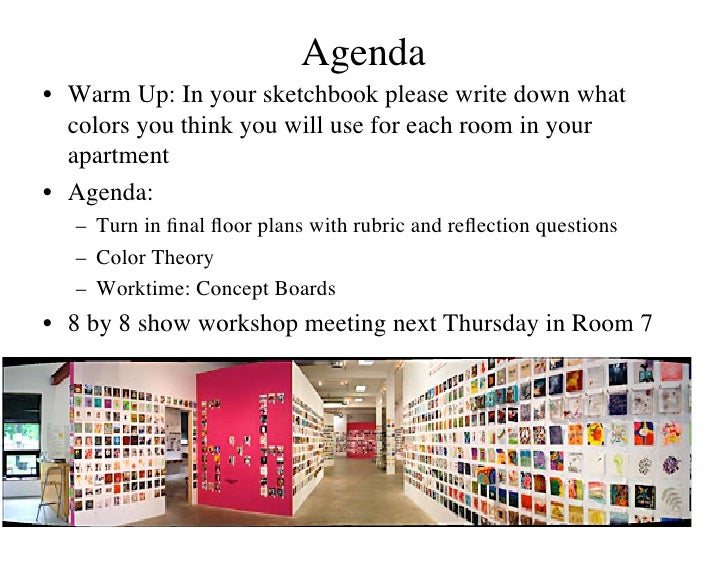 Agenda                                  • Warm Up: In your sketchbook please write down what   colors you think you will...