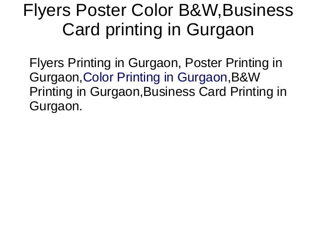 Color printing in gurgaon poster printing in gurgaon gurgaonbusiness card printing in gurgaon 3 reheart Images