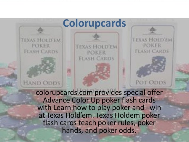 Colorupcardscolorupcards.com provides special offer  Advance Color Up poker flash cardswith Learn how to play poker and wi...