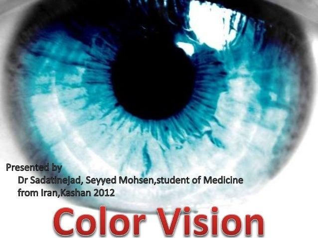 Color vision + Eye movment دید رنگی و حرکات چشم Slide 2