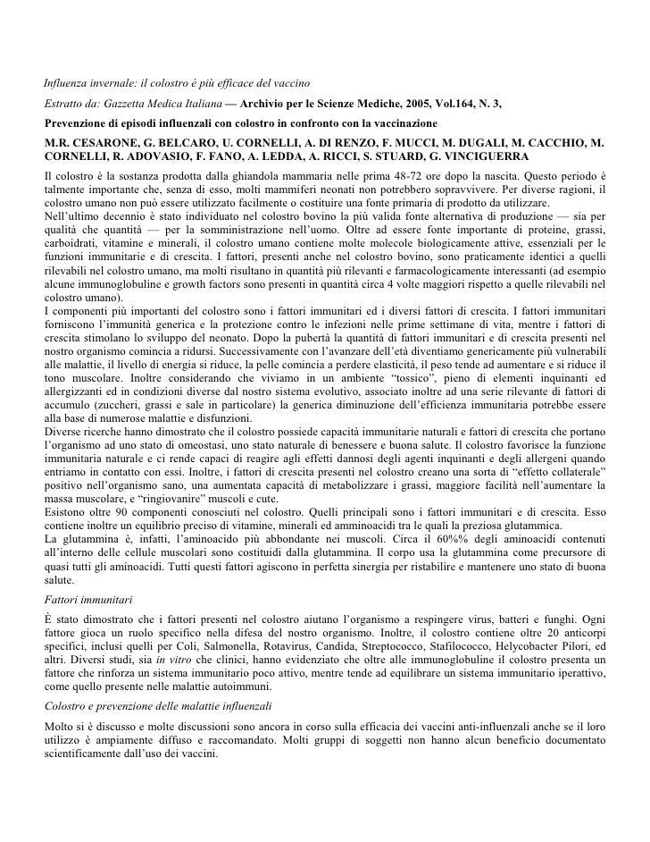 Influenza invernale: il colostro è più efficace del vaccino Estratto da: Gazzetta Medica Italiana — Archivio per le Scienz...