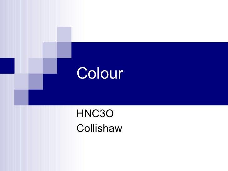 Colour HNC3O Collishaw