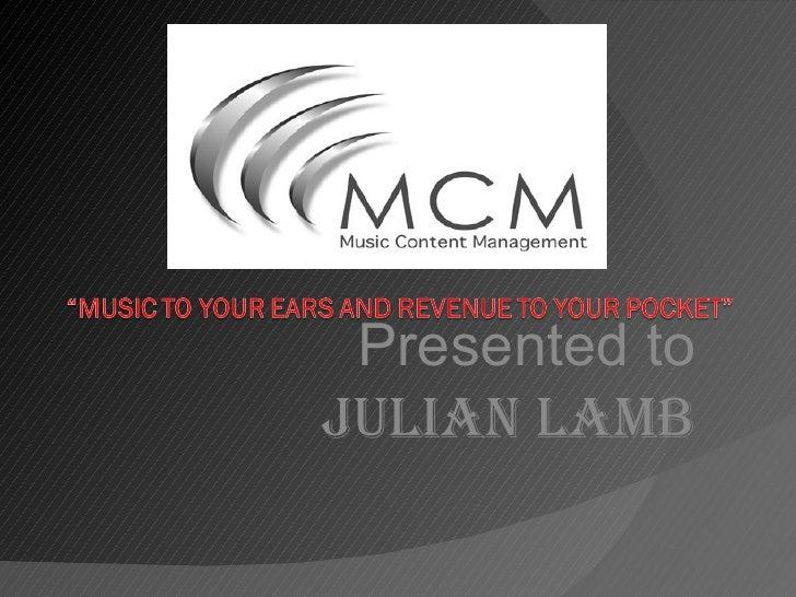 Presented to Julian Lamb